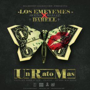 Los EmeYEmes Ft. Darell - Un Rato Más MP3