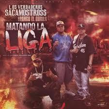 Los Sacamostros Ft. Franco El Gorila - Matando La Liga MP3