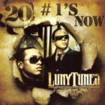 Luny Tunes - 20 #1's Now (2007)