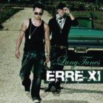 Luny Tunes Presents - Erre XI (2008)