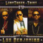 Luny Tunes Y Tainy - Los Benjamins (2006)