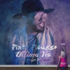 Pinto Picasso - Ultima Vez MP3