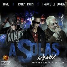 Randy Paris Ft. Yomo Y Franco El Gorila - A Solas MP3