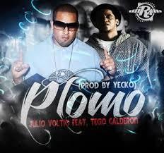 Tego Calderon Ft. Julio Voltio - Plomo MP3