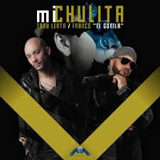 Tony Lenta Ft. Franco El Gorila - Mi Chulita MP3