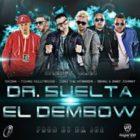 Trebol Clan Ft. Juno, Gaona, Genio y Baby Johnny y Young Hollywood - DR Suelta El Dembow MP3