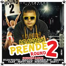 Trebol Clan Ft. MB Alqaeda, Julio Voltio, Maicol, Frankie Boy, Panty Man, Rubens Sam, Baby J - Prende Round 2 (Homenaje a Los 90) MP3