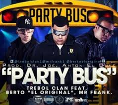 Trebol Clan Ft. Mr. Frank - Party Bus MP3