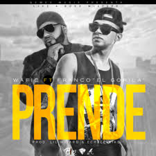 Wafic Ft. Franco El Gorila - Prende MP3