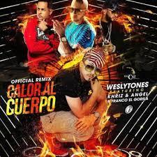 Wesly Tones Ft. Angel y Khriz Y Franco El Gorila - Calor Al Cuerpo MP3