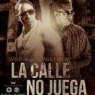 Wise The Gold Pen Ft Ñengo Flow - La Calle No Juega MP3