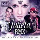 Wolfine Ft. Ñengo Flow - Julieta MP3