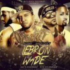 Algenis Ft. Randy Glock - Lebron y Wade MP3