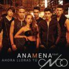 Ana Mena Ft. CNCO - Ahora Lloras Tú MP3