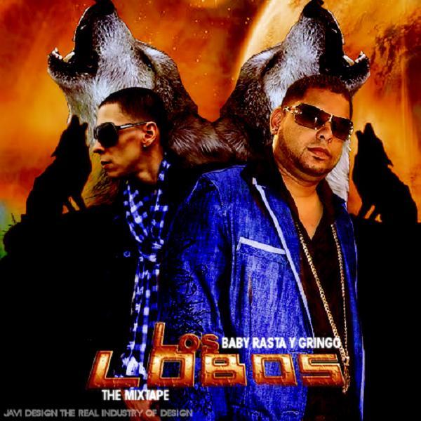 Baby Rasta Y Gringo - Los Lobos (The Mixtape) (2010) Album
