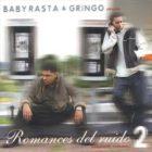 Baby Rasta Y Gringo Romances Del Ruido v.2 - Rompiendo Corazones (2002) Album