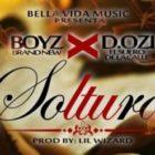 Boyz Brand New Ft. D.Ozi - Soltura MP3