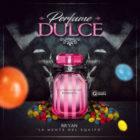Bryan La Mente Del Equipo - Perfume Dulce MP3