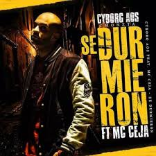 Cyborg Aos Ft. MC Ceja - Se Durmieron MP3