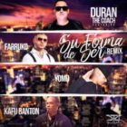 Duran The Coach Ft Farruko, Yomo Y Kafu Banton - Su Forma De Ser Remix MP3