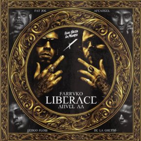 Farruko Ft Anuel AA, Arcangel, De La Ghetto, Ñengo Flow Y Fat Joe - Liberace Remix MP3