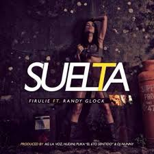 Firulie Ft. Randy Glock - Suelta MP3
