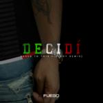 Fuego - Decidi MP3