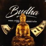 Gigolo Y La Exce Ft. Lyan El Bebesi - Budha MP3