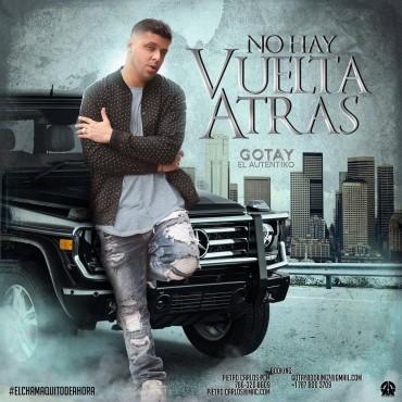 Gotay El Autentiko - No Hay Vuelta Atrás
