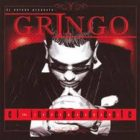 Gringo - El Independiente (The Independent) (2007) Album