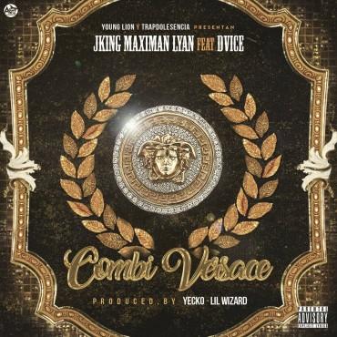 J King Y Maximan Ft. Lyan, Dvice - Combi Versace