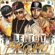 Jetson El Super Ft. Algenis, Randy Glock y Julio Voltio - Lento Y Parquiao MP3