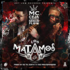 MC Ceja Ft. Ñengo Flow - Los Matamos MP3