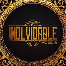 MC Ceja - Inolvidable MP3