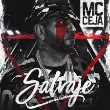 MC Ceja - Salvaje MP3