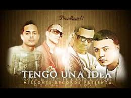 Nova y Jory Ft. Angel Y Khriz - Tengo Una Idea MP3