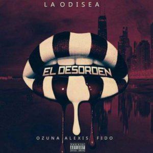 Ozuna Ft. Alexis Y Fido - El Desorden