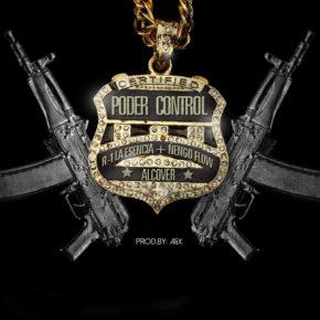 R-1 La Esencia Ft. Ñengo Flow Y Alcover - Poder Control MP3