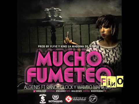 Randy Glock Ft. Algenis Drug Lord y Wambo - Mucho Fumeteo MP3