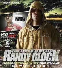Randy Glock Ft. Carlitos Mangual - Que El Combo Se Active Remix MP3