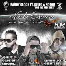 Randy Glock Ft. Delfo y Notou - Noche Oscura Remix MP3