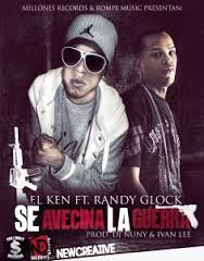 Randy Glock Ft. El Ken - Se Avesina La Guerra MP3