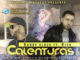 Randy Glock Ft. El Rich - Calentura MP3