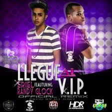 Randy Glock Ft. Eriel El Talento Del Flow - Llege Al V.I.P MP3
