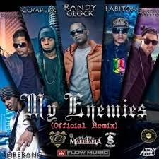 Randy Glock Ft. Fabiton, Soberano, Complex, Rafito y Zambrana - My Enemies Remix MP3