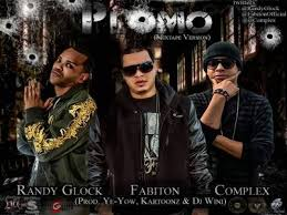 Randy Glock Ft. Fabiton Y Complex - Plomo (Mixtape Version) MP3