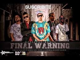 Randy Glock Ft. Great Galdy , Algenis, D.OZi y John Jay - Final Warning Remix MP3