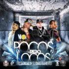 Randy Glock Ft. Johnny Stone, Durango Y El Che - Pocos Pero Locos MP3