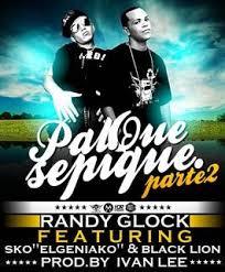 Randy Glock Ft. Sko El Geniako Y Black Lion - Pal Que Se Pique (Parte 2) Remix MP3
