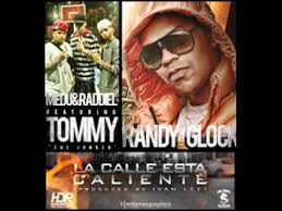 Randy Glock Ft. Tommy The Jocker, Medu y Raddiel - La Calle Esta Caliente MP3